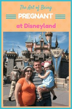 Tips for being Pregnant at Disneyland and having a magical experience for two (or more!)