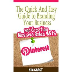 Brand Your Business and Create Massive Sales With Pinterest