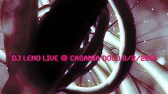 Dj Leno live @ CasaMia Dolo 08/02/2014
