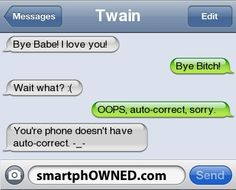 Page 42 - Autocorrect Fails and Funny Text Messages - SmartphOWNED