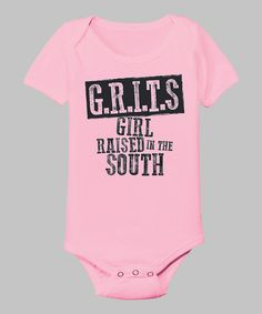 Light Pink 'Girl Raised in the South' Bodysuit - Infant by Country Casuals #zulily #zulilyfinds