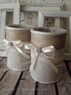 Burlap vases 2 upcycled tin can containers for country, rustic, barn wedding.