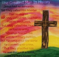 The Greatest Man in History is Jesus Christ, my Lord and Savior. Lord And Savior, God Jesus, Jesus Christ, Jesus Heals, Christian Faith, Christian Quotes, Christian Pictures, Christian Messages, Christian Prayers