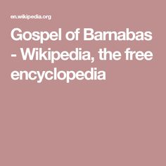 Gospel of Barnabas - Wikipedia, the free encyclopedia