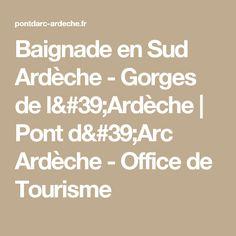 Baignade en Sud Ardèche - Gorges de l'Ardèche | Pont d'Arc Ardèche - Office de Tourisme