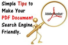 PDF Optimization, Simple Tips to Make Your PDF Document Search Engine Friendly.  http://smartlinkup.com/pdf-optimization-tips-search-engine-friendly/