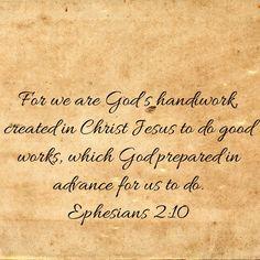 Best Bible Verses, Scriptures, Ephesians 2 10, Nonfiction, Jesus Christ, Words, Non Fiction, Verses, Horse