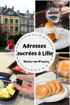 Where to eat in Lille? The essential sweet addresses - Jennifer Odom France Travel, Travel Europe, Learn To Speak French, Destination Voyage, Bons Plans, California Travel, Foodie Travel, Travel Around The World, Travel Usa