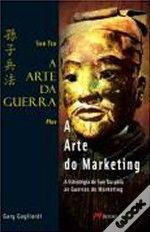 A Arte da Guerra Plus a Arte do Marketing
