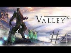 Valley Walkthrough Gameplay Part 4 | BEST EPISODE EVER!! (Xbox One/PS4)