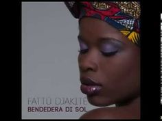 """Fattú Djakité - """"Bendedera di Sol"""""""
