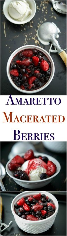 amaretto macerated berries these amaretto macerated berries make the ...