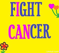 """Fight cancer"" quote via Comeback Power at www.Facebook.com/CancerDuckIt and www.ComebackPower.com"