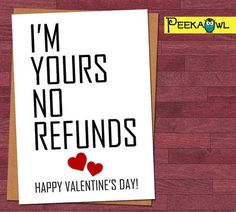 Instant Download Funny Valentines card, Boyfriend Funny Valentines Card, Snarky Card, I'm yours no refunds, Valentine's Day card for him!!