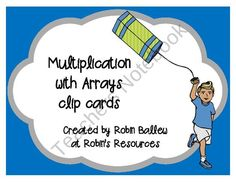 These multiplication facts with arrays clip cards cover facts 5 x 5 to 9 x 10. Students choose the multiplication fact that matches the array and put a clothespin clip or plastic paper clip on that fact. They can be made self checking by using a marker to indicate the correct answer on the back before the students use them. These are great for math centers and individual practice.