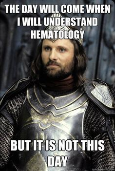 If you laughed then you might be a LabTech - although heme is one of my favorite sections in lab