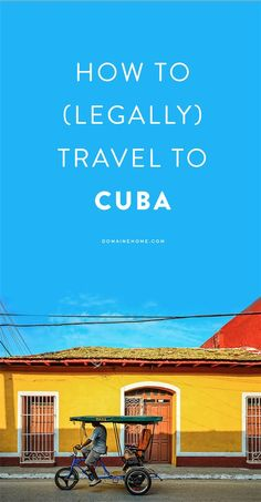The only 12 ways you can legally travel to Cuba
