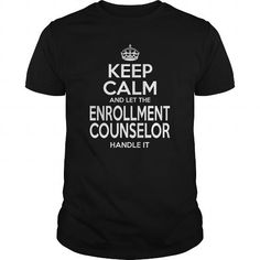 ENROLLMENT COUNSELOR KEEP CALM AND LET THE HANDLE IT T Shirts, Hoodies. Check Price ==► https://www.sunfrog.com/LifeStyle/ENROLLMENT-COUNSELOR--KEEPCALM-114552521-Black-Guys.html?41382