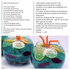 Adult Fish Bowl Punch You could kool-aid this and make it family friendly.