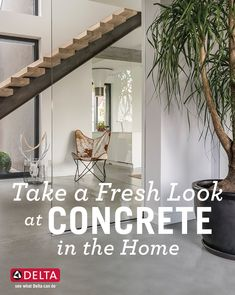 Here are some of our favorite ways to incorporate concrete into the home. Concrete Countertops, Concrete Floors, Contemporary Design, Modern Design, Concrete Design, Design Trends, Bathroom Ideas, House Plans, New Homes
