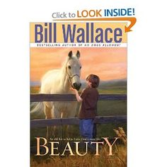 Beauty --- http://www.amazon.com/Beauty-Bill-Wallace/dp/1416949429/?tag=productweight-20
