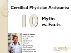 Certified Physician Assistants: 10 Myths vs. Facts