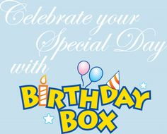 Celebrate your Special Day with BirthdayBox