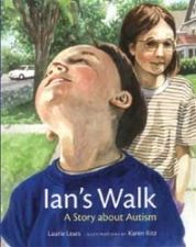 Ian's Walk - A story about a girl whose younger brother is autistic.