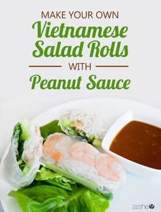 vietnamese salad rolls with peanut sauce - right at home! howdoesshe.com