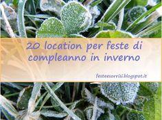 20 location dove festeggiare compleanni in inverno | Feste e Sorrisi