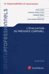 L'évaluation du préjudice corporel. Expertises, principes, indemnités 20e édition