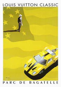 """This """"Louis Vuitton / Parc De Bagatelle Concours D'Elegance By Razzia printable poster is high resolution and can be printed as big as size x 841 mm / 300 dpi / RGB color) with flawless gallery-like quality. Ford Gt40 1966, Vintage Prints, Vintage Posters, Photography Basics, Europe Fashion, English Study, Sign Printing, Vintage Louis Vuitton, Cannes Film Festival"""