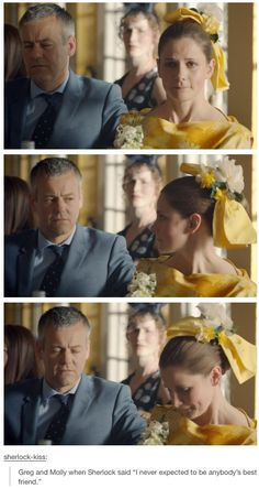 Look at their faces when he says this. They look so sad because they realize that they never showed Sherlock how much they cared for him. Yes, Lestrade is manly but why should that stop him from showing Sherlock how much he cared? Molly tried to show Sherlock how she felt but he never really got it. These two consider Sherlock to be their friend, and it hurts them to find out that Sherlock didn't know it.