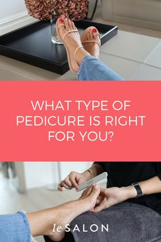 479a37a2f14 It can be confusing these days which pedi is best for you - get your answers