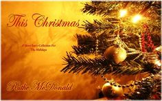This Christmas by Ruthe McDonald http://www.amazon.com/dp/B006M1U0WE/ref=cm_sw_r_pi_dp_.YyCwb13C4KKP