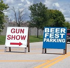 Gun Show + Beer Fest...what could possibly go wrong?