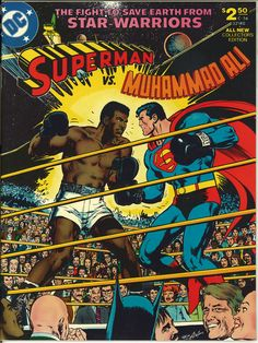 Muhammad Ali: The Greatest of all Time vs. Superman