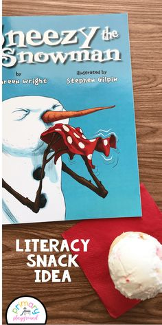 Literacy Snack Idea Snowman + Free Printable