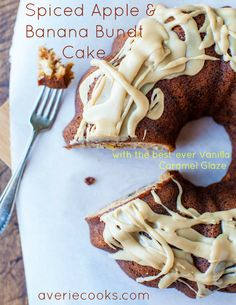 Spiced Apple and Banana Bundt Cake with Vanilla Caramel Glaze