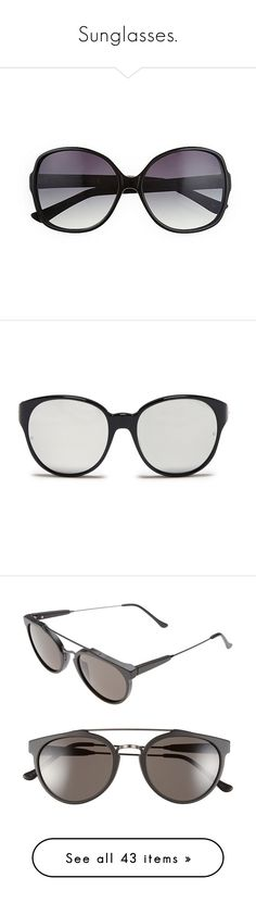 """""""Sunglasses."""" by mthkiv ❤ liked on Polyvore featuring accessories, eyewear, sunglasses, glasses, vince camuto, vince camuto eyewear, oversized square sunglasses, square sunglasses, vince camuto sunglasses and black"""