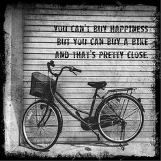 You can't buy happiness but you can buy a bike and that's pretty close | Vintage bicycle photograph black and white quote | wall art | decor...