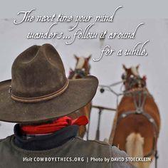 Cowboys, Cowgirls, Mind Wanders, www.cowboyethics.org