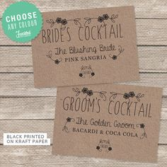 Printable Signs with Custom Wedding Cocktails. These look great printed on Kraft Paper and palced in a cute frame at your wedding bar! Rustic Wedding, Garden Wedding