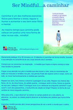 Praticar mindfulness não tem de ser uma actividade parada! Faça mindfulness enquanto caminha!