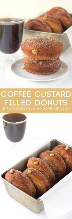 It doesn't get any better than coffee and donuts for breakfast, except maybe coffee custard filled donuts! Perfectly fried donuts with a strong coffee cream