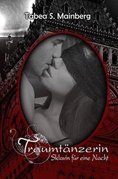 Traumtänzerin: Sklavin für eine Nacht: Erotischer Liebesr... https://www.amazon.de/dp/B0147B81WG/ref=cm_sw_r_pi_dp_x_J0tGybE9RBZ6N