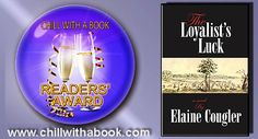 CHILL WITH A BOOK AWARDS: The Loyalist's Luck by Elaine Cougler