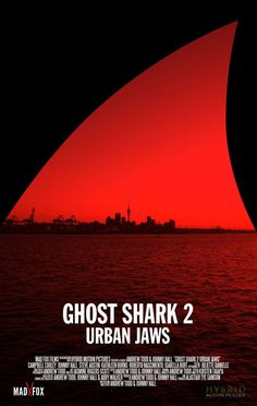 Watch Ghost Shark 2: Urban Jaws 2015 Full Movie Online Free