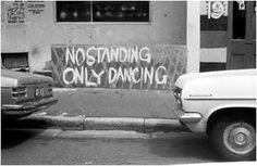 and no parking on the dancefloor, pls