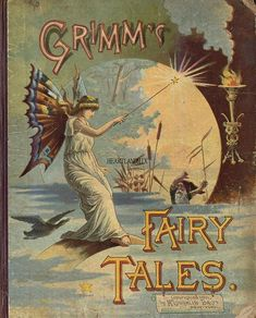 "Grimm""s Fairy Tales Vintage Book Covers, Vintage Children's Books, Antique Books, Book Cover Art, Book Art, Grimm Fairy Tales, Vintage Fairies, Beautiful Book Covers, Fairytale Art"